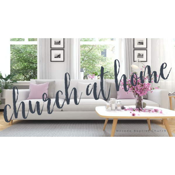 Church at Home (due to Covid 19)